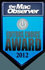 Editor Choice Award 2012 - MacObserver